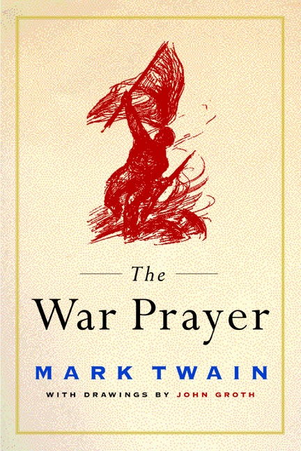 a rhetorical analysis of the war prayer by mark twain Unlike most editing & proofreading services, we edit for everything: grammar, spelling, punctuation, idea flow, sentence structure, & more get started now.